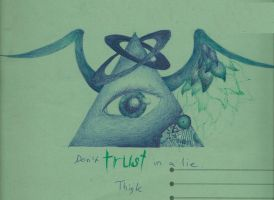 Dont trust in a lie - THINK by Abstract-scientist