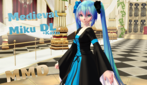 MMD Medieval Miku (+Kaito) [DOWNLOAD][DL] by Milionna