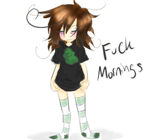Fuck Mornings by MonkeyMisfits