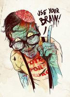 Use your brain. by DieHappyPeople