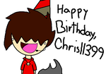Happy Birthday Chris11399 by 0FurryFox0