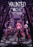 Haunted Night School by hakutooon