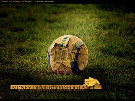 Money destroyed football by grafikisintheplace
