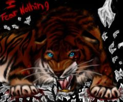 I fear nothing by araloo
