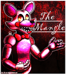 ~The Mangle~ by The-Star-Hunter