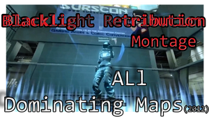 Blacklight Daytage: Dominating All Maps (2012) by Ichnieveris