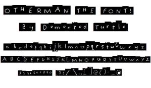 Otherman the font by Demented-turtle