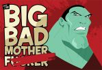 The Big Bad MF by MikeMahle