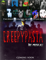 Creepypasta Comes To Broadway... by MrAngryDog