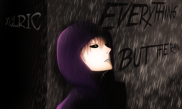 Everything But The Rain by Xulric