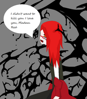 I'm sorry, Madam Red. by AmericaFangirl