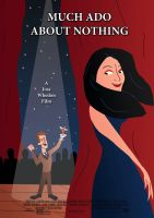 Much Ado About Nothing - Poster 2 by ryanrosendal