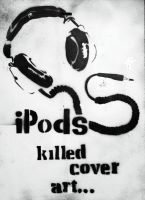 ipods killed cover art... by syke23