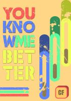 you know me better by Cyklus07