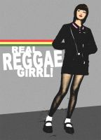 Real Reggae GiRRL by SKINIKS