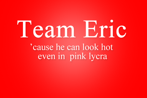 Team Eric by ClairuVampire