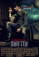 SHIFTER movie poster by Melciah1791