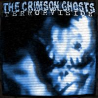 Crimson Ghosts - Terrorvision by skratte