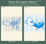 Draw this again Meme - Again! by JollyRotten