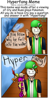 Hyperfang Meme by LunaticLunic
