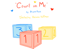Count on Me - YOUTUBE VIDEO - by Ruhianna
