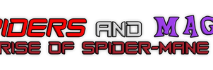 Spiders and Magic: Rise of Spider-Mane Logo V2 by edCOM02