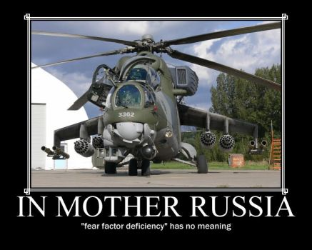 In Mother Russia... by Mixmaster900