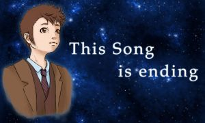 This Song is ending by nuclearpomegranate