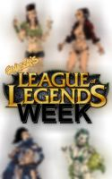 Ganassa's League of Legends Week Promo by Ganassa