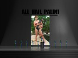 All hail Palin by thediamondsaint