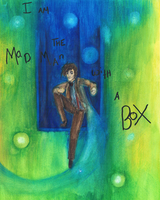 I am the Mad Man with a Box by KendallNS