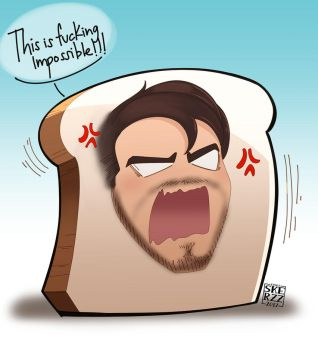 I am Bread! This is fucking Impossible! by ErikaGSkerzz