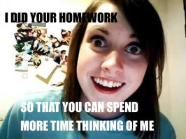 Overly Attached Girlfriend homework. by Z-Pikachu