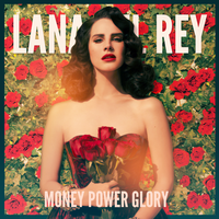 Lana Del Rey - Money Power Glory by Hyonicorn