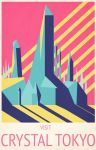 Crystal Tokyo Travel Poster by AsterDog