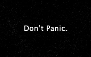 Don't Panic. by jmb2371