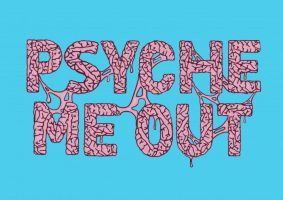 PosterVine Psyche Me Out Poster By Quartz Design by PosterVine