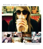 Photoshop Action Hipster or not by Heavensinyoureyes
