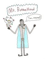 Mr Button Head by Mr-Illusionist-1331