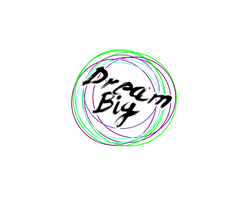 Dream Big Text Png by Jorgerusherboy4ever