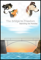 The Bridge to Freedom by PunkyPants