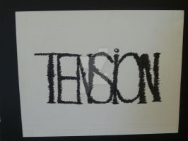 tension typography by xLostRemedyx