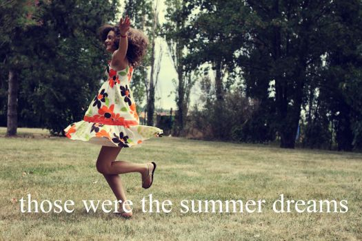 those were the summer dreams by quietdream