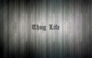 Thug Life Wood Wallpaper by V-E-G-A