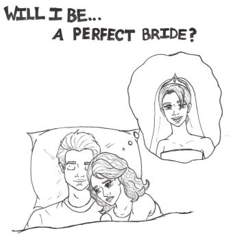 Will I Be... A Perfect Bride? by snowflakie06
