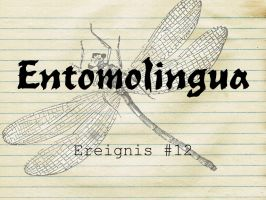 Entomolingua: Ereignis #12 by AmmoniteFiction