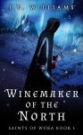 Winemaker of the North Book Cover by Everpage