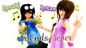 [MMD] Naru [nd] Katze[Friends 4ever!] by LoverCathy
