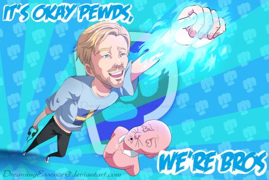 It's okay Pewds- We're Bros -Response to Birdabo- by DreamingEssence