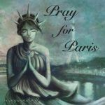 Lady Liberty Pray for Paris by Rainywindmill